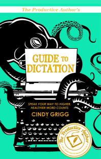 The Productive Authors Guide to Dictation Front Cover Blog